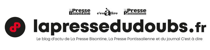 Le blog d'actu de La Presse Bisontine, La Presse Pontissalienne et du journal C'est à dire